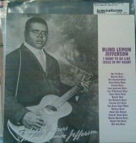 Blind Lemon Jefferson- I want to be like Jesus in my heart- Monk records (Italian import)